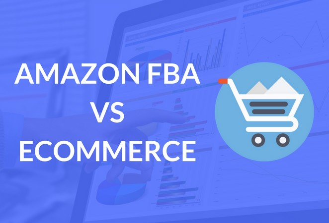 amazon_fba_vs_ecommerce