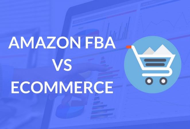 amazon_fba_vs_ecommerce