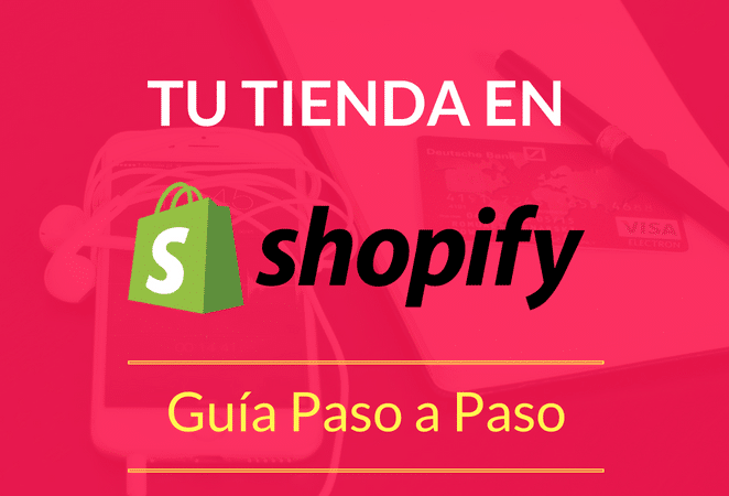 Tutorial Shopify Paso a Paso