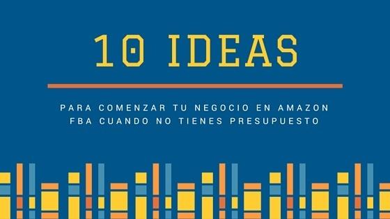 ideas-para-amazon-fba-sin-presupuesto